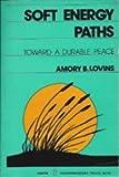Soft Energy Paths: Towards a Durable Peace