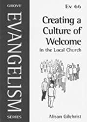 Creating a Culture of Welcome in the Local Church