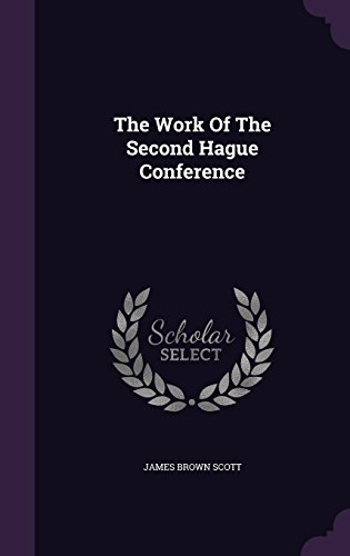 The Work Of The Second Hague Conference