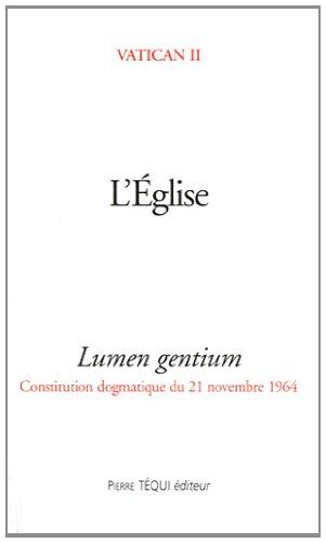 L'Eglise : Lumen Gentium