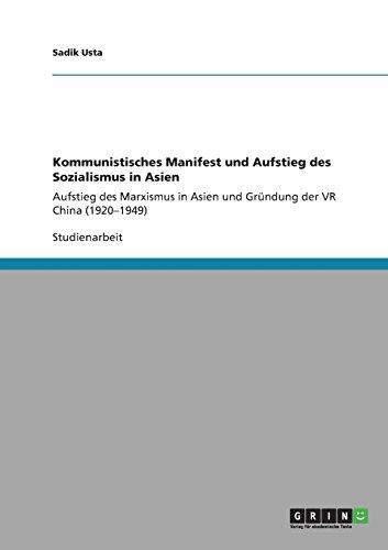 Kommunistisches Manifest und Aufstieg des Sozialismus in Asien: Aufstieg des Marxismus in Asien und Gründung der VR China (1920-1949)