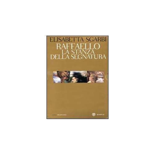 Raffaello. La Stanza Della Segnatura. Ediz. Illustrata. Con Dvd