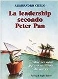 eBook Gratis da Scaricare La leadership secondo Peter Pan (PDF,EPUB,MOBI) Online Italiano