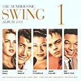The Number One Swing Album