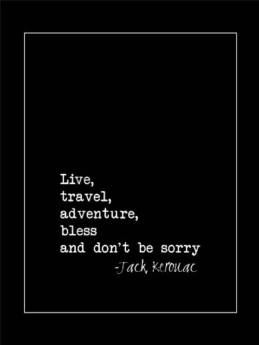 live-travel-adventure-bless-kerouac-quote-typography-black-border-12x16-affiche-poster-qu285b