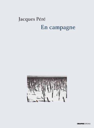 En campagne. Lettres d'Etienne Vernaz (1893-1914) par Jacques Pere