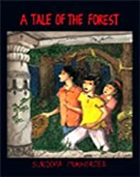 A Tale of the Forest