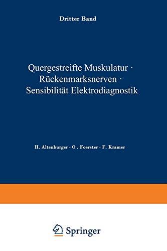 Quergestreifte Muskulatur · Rückenmarksnerven · Sensibilität Elektrodiagnostik (Handbuch der Neurologie, Band 3)