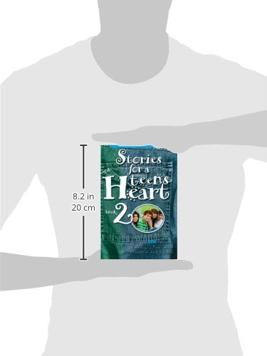 Stories for a Teen's Heart, Book 2 (Stories for the Heart)