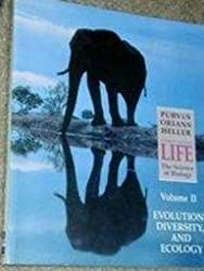Life the Science of Biology: Evolution, Diversity and Ecology