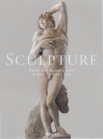 Sculpture: From the Renaissance to the Present Day Vol 2 (Jumbo) by Genevieve Bresc-Bautier (1999-06-25)