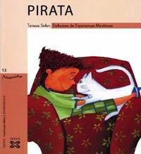Pirata (Infantil E Xuvenil - Paseniño) por Teresa Soler