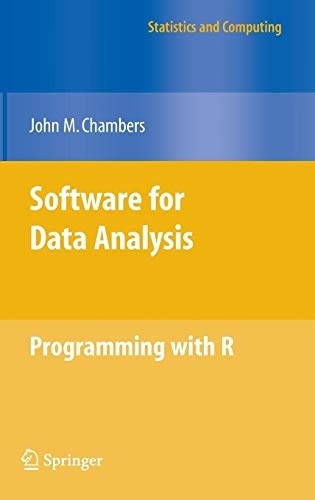 Software for Data Analysis: Programming with R (Statistics and Computing) (Software Für Die Datenanalyse)