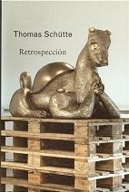 Thomas Schütte, Retrospección por Thomas Schütte
