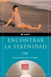 Descargar Libro Encontrar la serenidad (CD) (INSPIRACIONES) de Rba