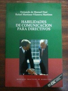 HABILIDADES DE COMUNICACION PARA DIRECTIVOS