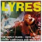 Lyres-Early Years 1979-1983