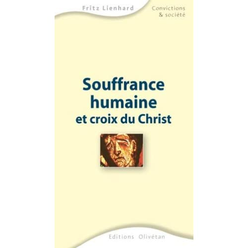Souffrance humaine et croix du Christ
