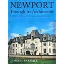 Newport Through Its Architecture: A History of Styles from Postmedieval to Postmodern