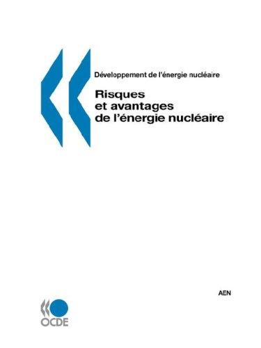 Risques et avantages de l'énergie nucléaire par OECD Publishing