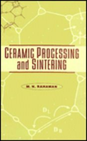 Ceramic Processing and Sintering: 10 (Materials Engineering, 10)
