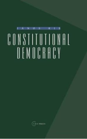 Constitutional Democracy por Janos Kis