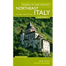 Touring in Wine Country: Northeast Italy (North East)