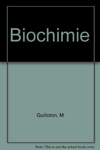Biochimie par Michel Guilloton, Benoît Quintard