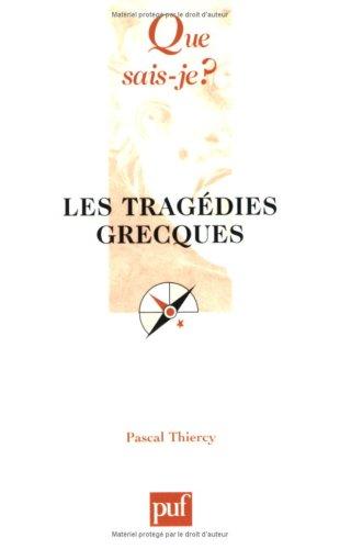 Les Tragédies grecques