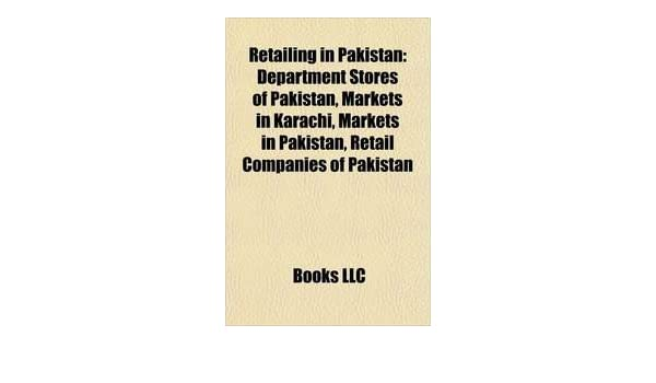 Amazon in: Buy Retailing In Pakistan: Department Stores Of