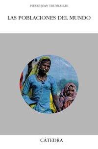 Descargar Libro Las poblaciones del mundo (Geografía) de Pierre-Jean Thumerelle