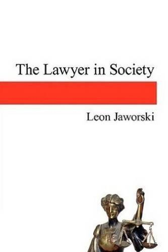 The Lawyer In Society by Leon Jaworski (2011-01-11)