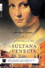 La Sultana De Venecia