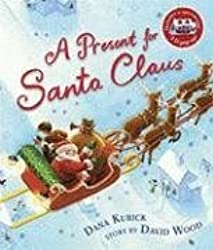 A Present for Santa Claus by David Wood (2008-09-09)
