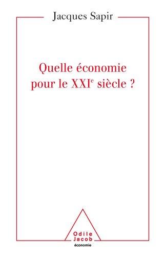 Quelle économie pour le XXIe siècle?