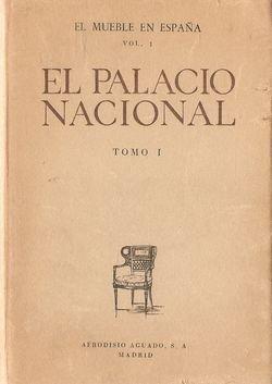 EL PALACIO NACIONAL. TOMO I