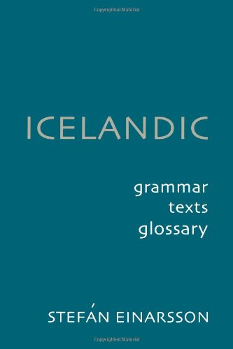 Icelandic: Grammar, Text and Glossary