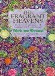The Fragrant Heavens par Valerie Ann Worwood