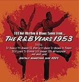 R & B Years-1953