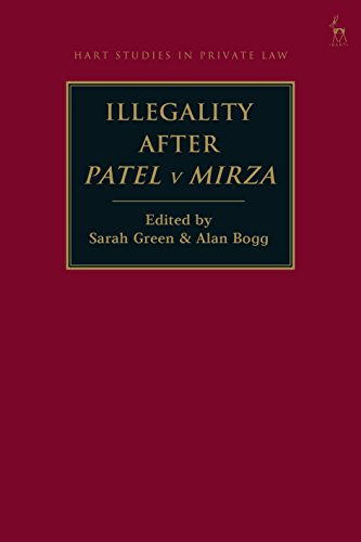 Illegality after Patel v Mirza (Hart Studies in Private Law)