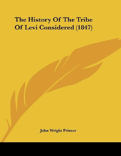 The History of the Tribe of Levi Considered (1847)