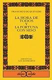 La hora de todos y la  Fortuna con seso (CLÁSICOS CASTALIA, C/C.)