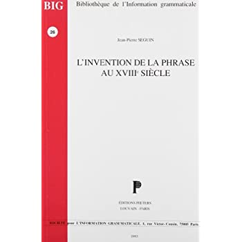 L'invention de la phrase au XVIIIe siècle