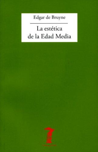 La estética de la Edad Media (La balsa de la Medusa) por Edgar de Bruyne