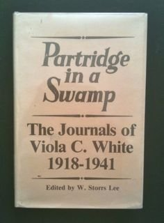 Partridge in a swamp: The journals of Viola C. White, 1918-1941