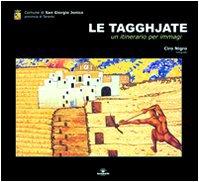 Le tagghjate. Un itinerario per immagini (Memoriafotografica)