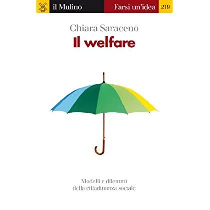 Il Welfare (Farsi Un'idea)