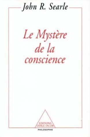 Le Mystère de la conscience par Searle