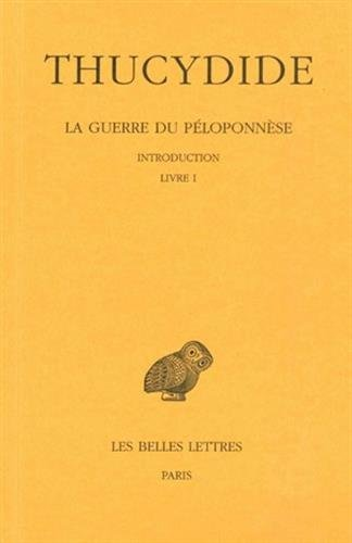 La Guerre du Ploponnse, tome 1 : Introduction, Livre I