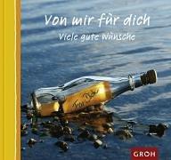 Groh Verlag Von mir für dich. Viele gute Wünsche